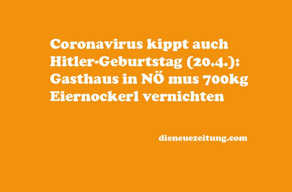 Coronavirus Kippt Auch Hitler Geburtstag 20 4 Gasthaus In No